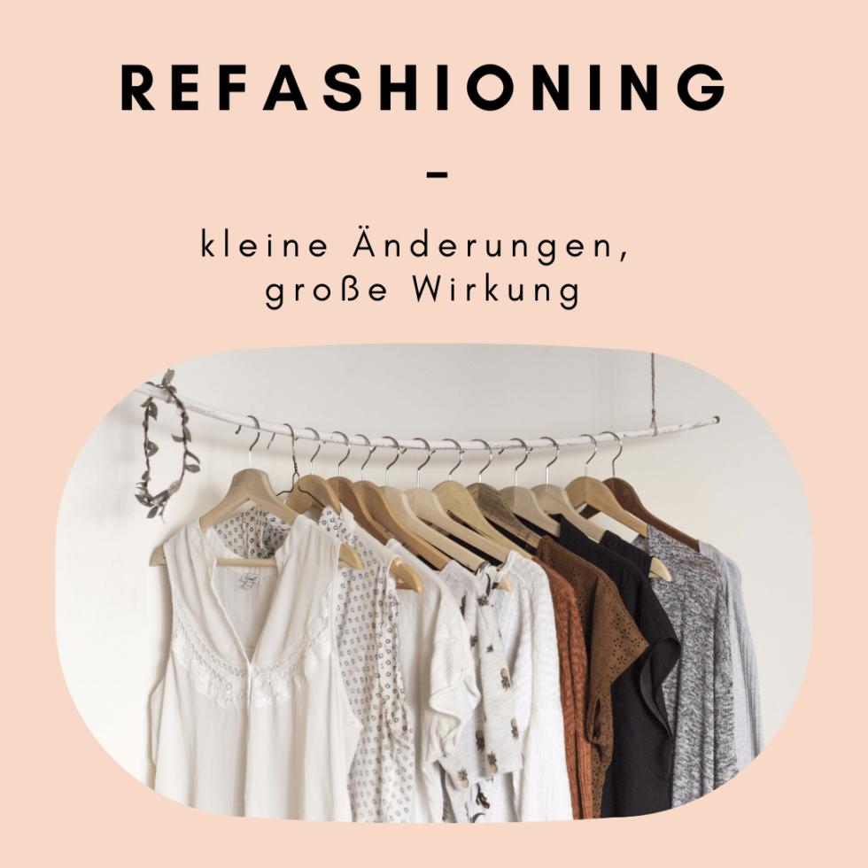 Refashioning – Kleidung länger lieben