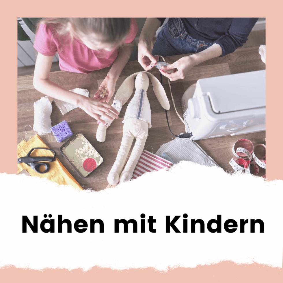 Nähen mit Kindern